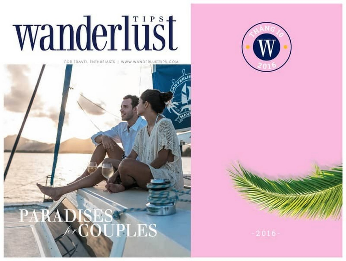 Wanderlust Tips Magazine   Wanderlust Tips travel magazine's October issue 2016: Paradises for couples
