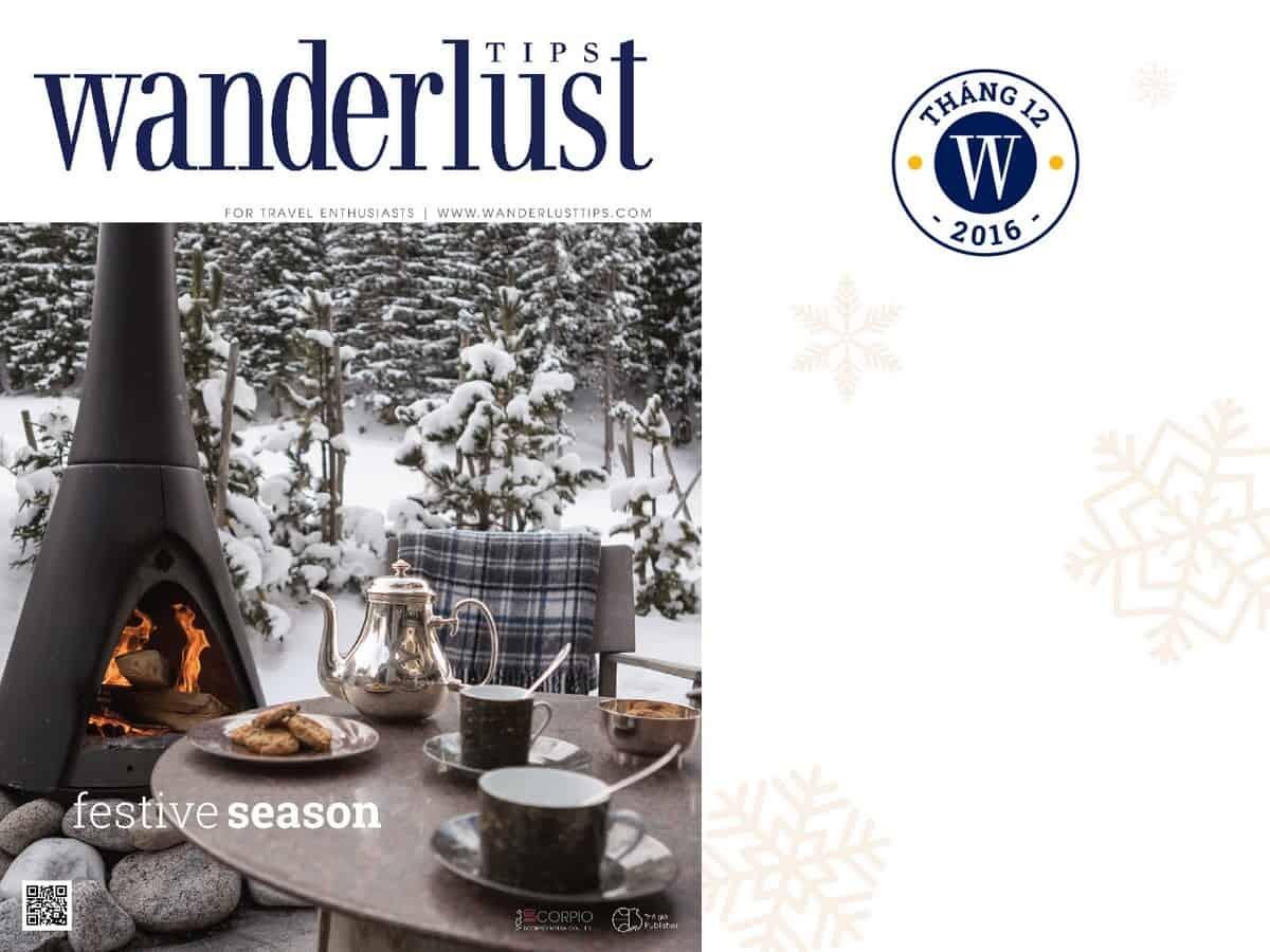 Wanderlust Tips Magazine   Wanderlust Tips travel magazine's December issue 2016: Festive season