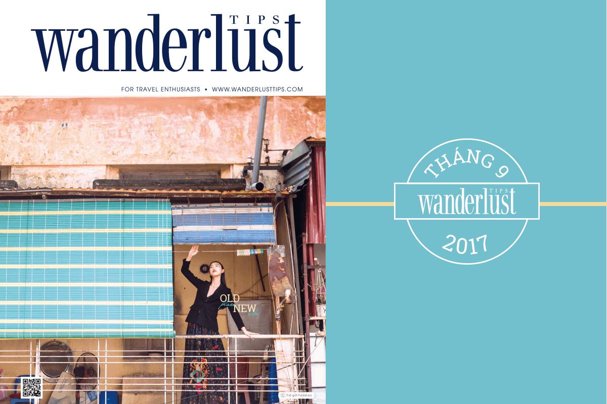 Wanderlust Tips Magazine   Wanderlust Tips travel magazine's October issue 2017: Journey into the unknown