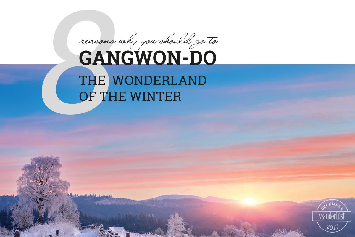 Wanderlust Tips Magazine   Wanderlust Tips travel magazine's December issue 2017: Family voyages