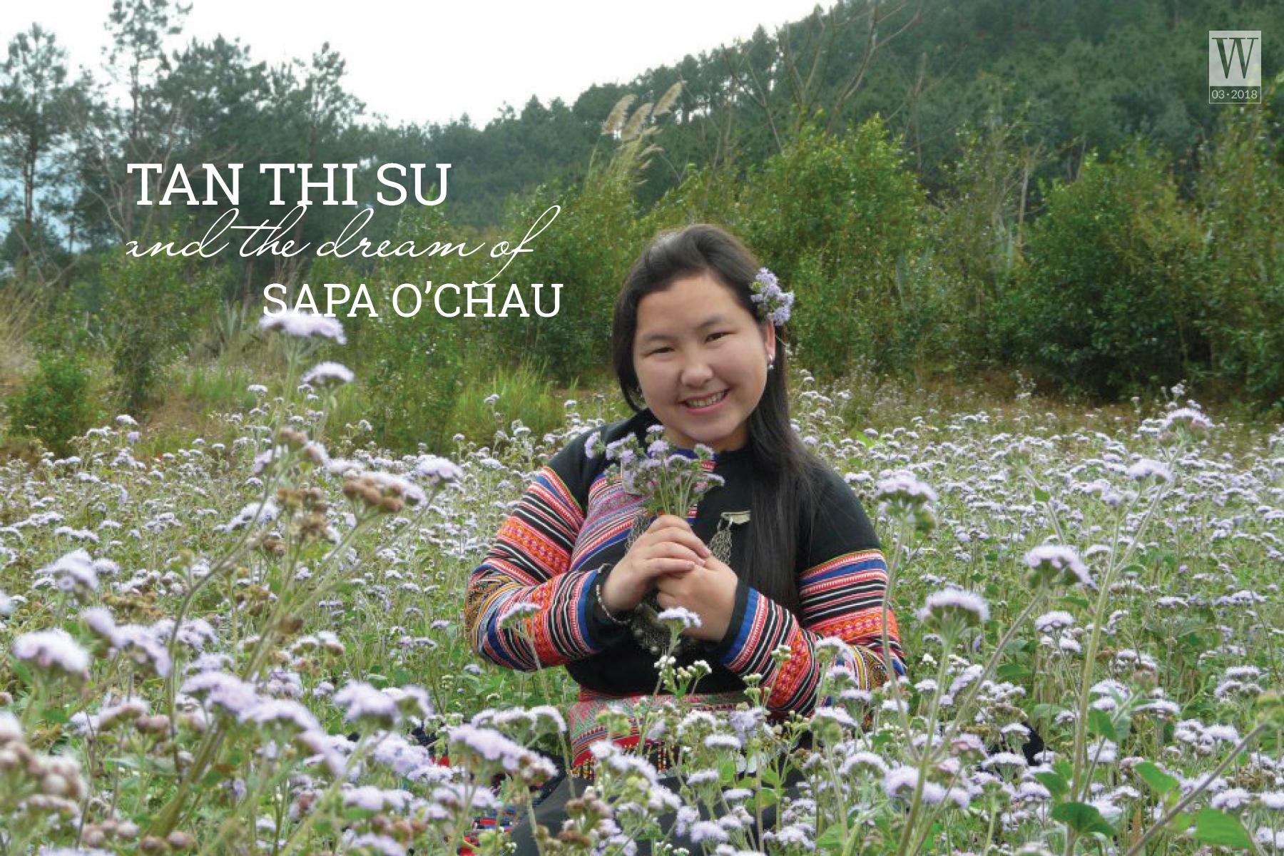 Wanderlust Tips Magazine   Tan Thi Su and the dream of Sa Pa O'Chau