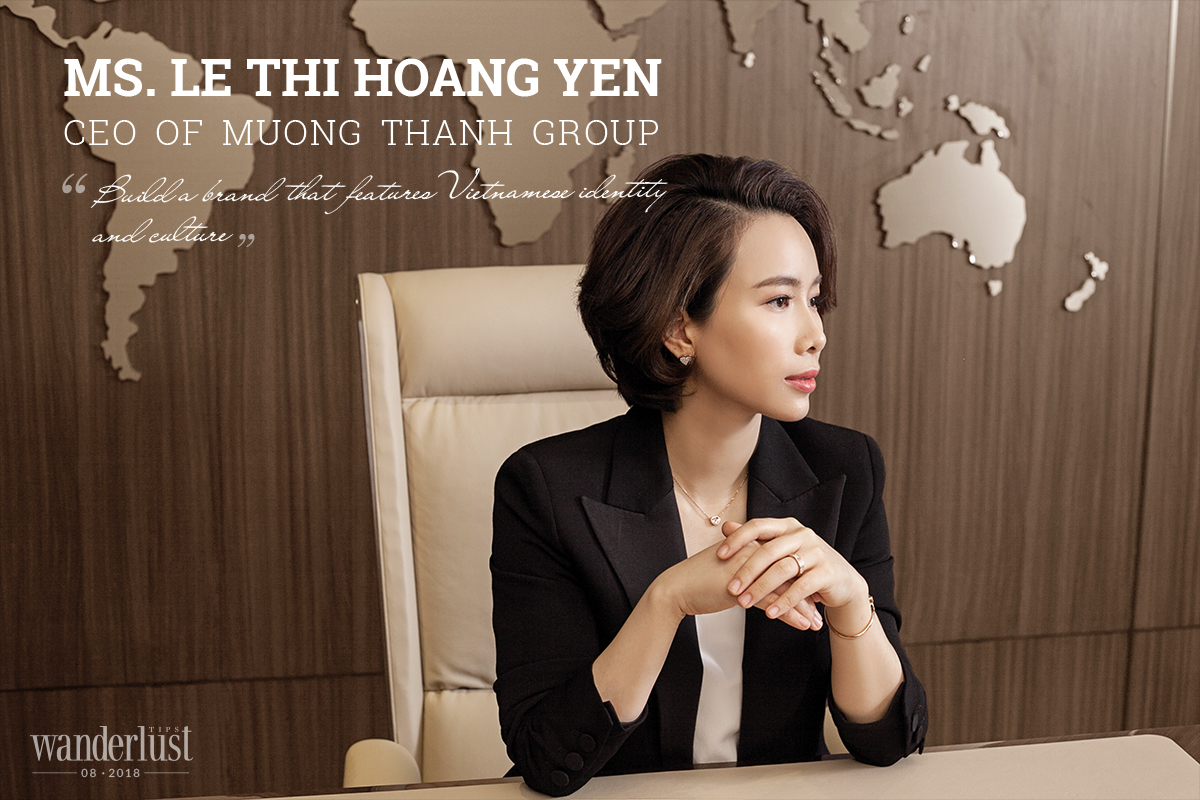 """Wanderlust Tips Magazine   CEO of Muong Thanh Group : """"Build a brand that features Vietnamese identity and culture"""""""