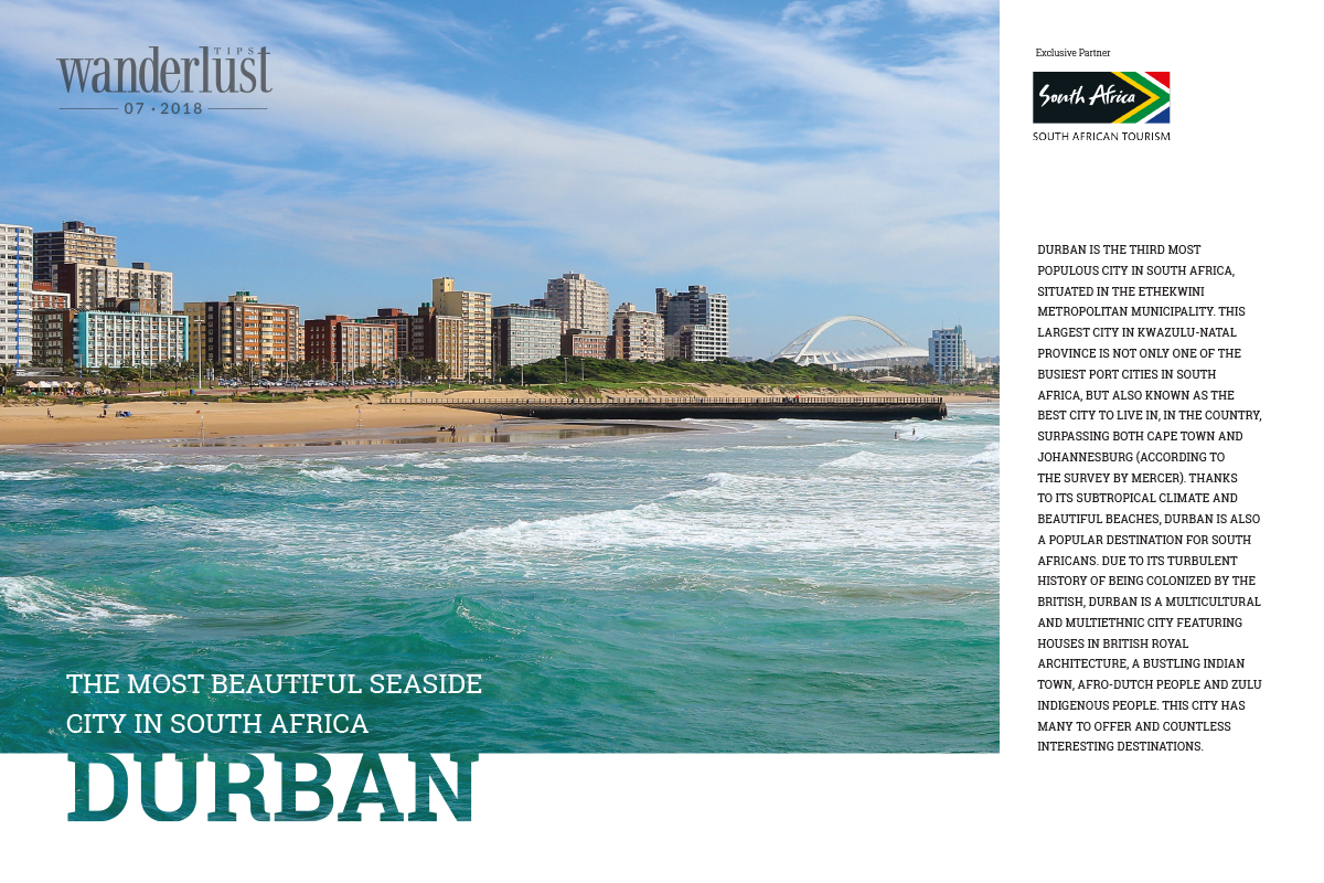 Wanderlust Tips Magazine   Durban - the most beautiful seaside city in South Africa