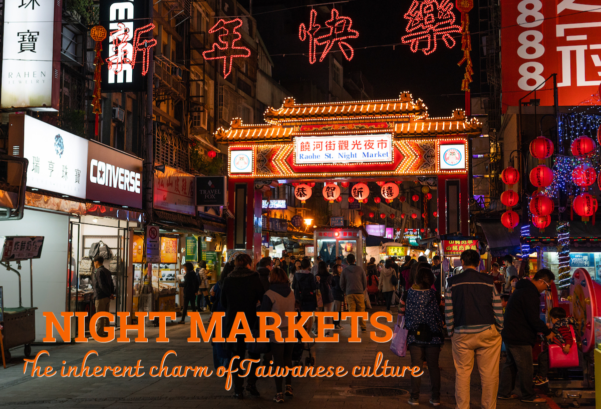 Wanderlust Tips Magazine | Night markets - The inherent charm of Taiwanese culture