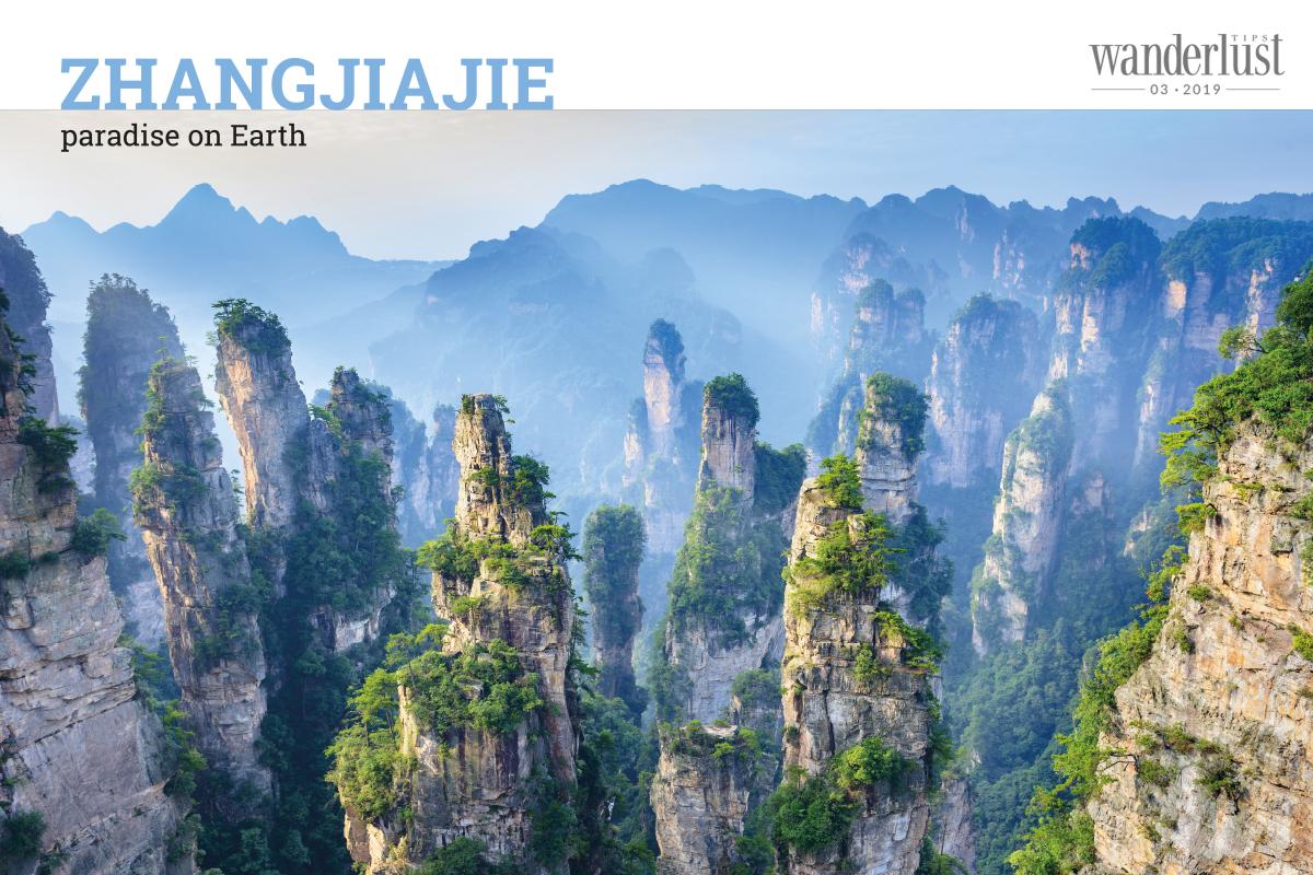 Wanderlust Tips Magazine | Zhangjiajie: Paradise on Earth