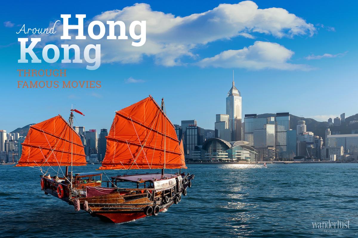 Wanderlust Tips Magazine | Around Hong Kong through famous movies
