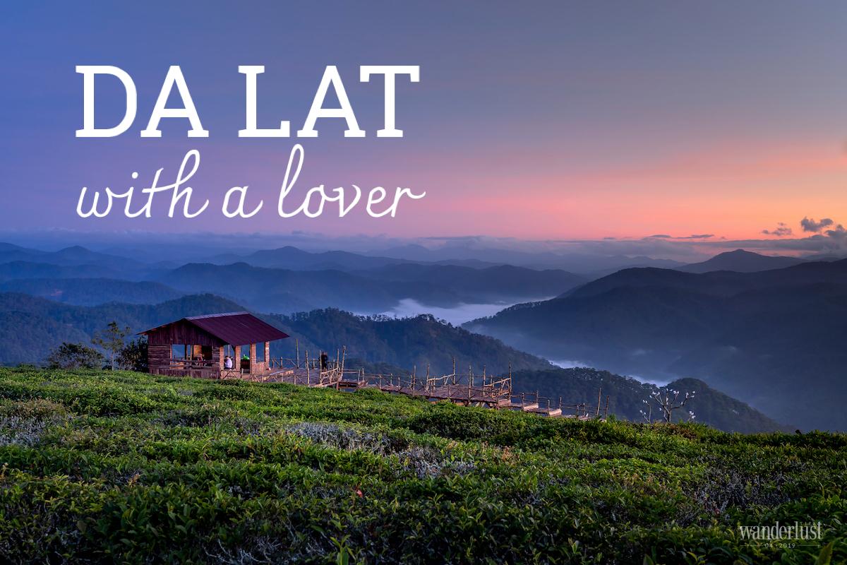 Wanderlust Tips Magazine | Da Lat with a lover