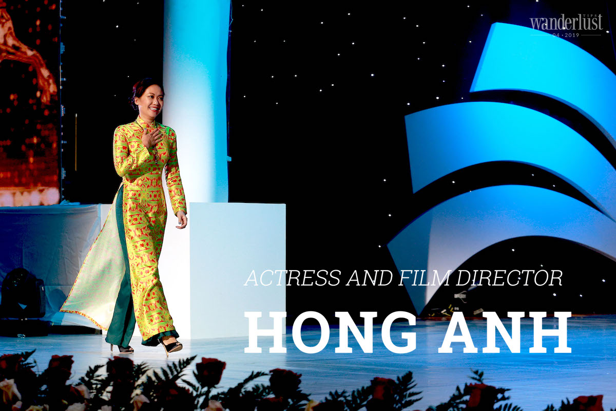 Wanderlust Tips Magazine   Hong Anh: Actress and film director