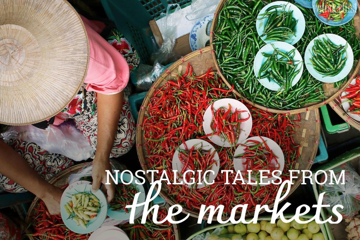Wanderlust Tips magazine   Nostalgic tales from the markets