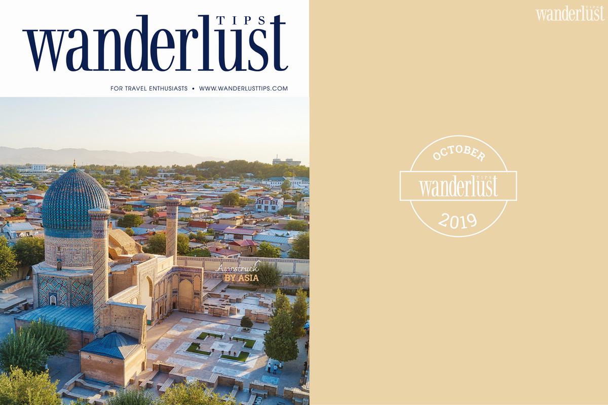 Wanderlust Tips magazine | Wanderlust Tips Magazine in October 2019: Awestruck by Asia