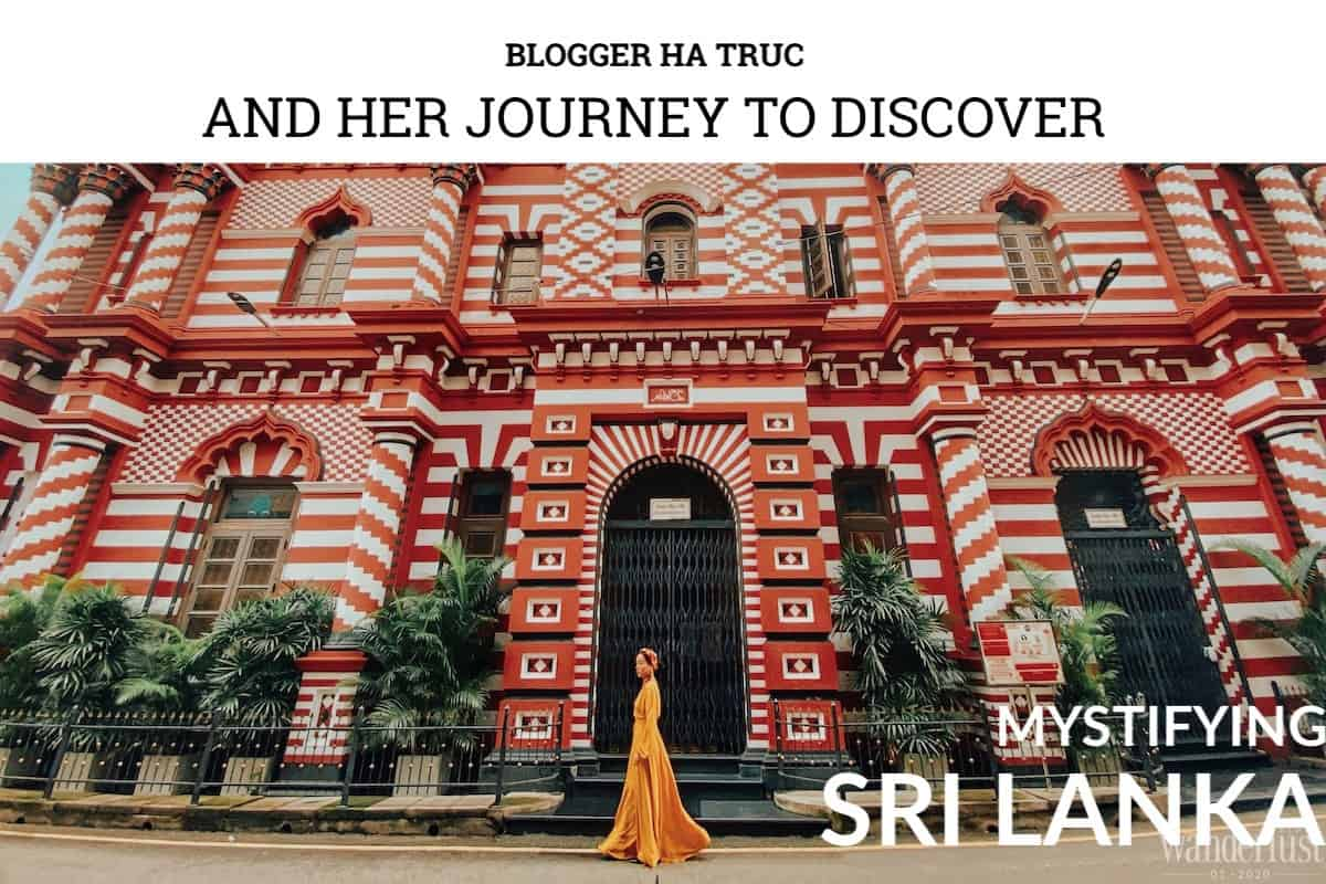 Wanderlust Tips magazine | Blogger Ha Truc and her journey to discover mystifying Sri Lanka|