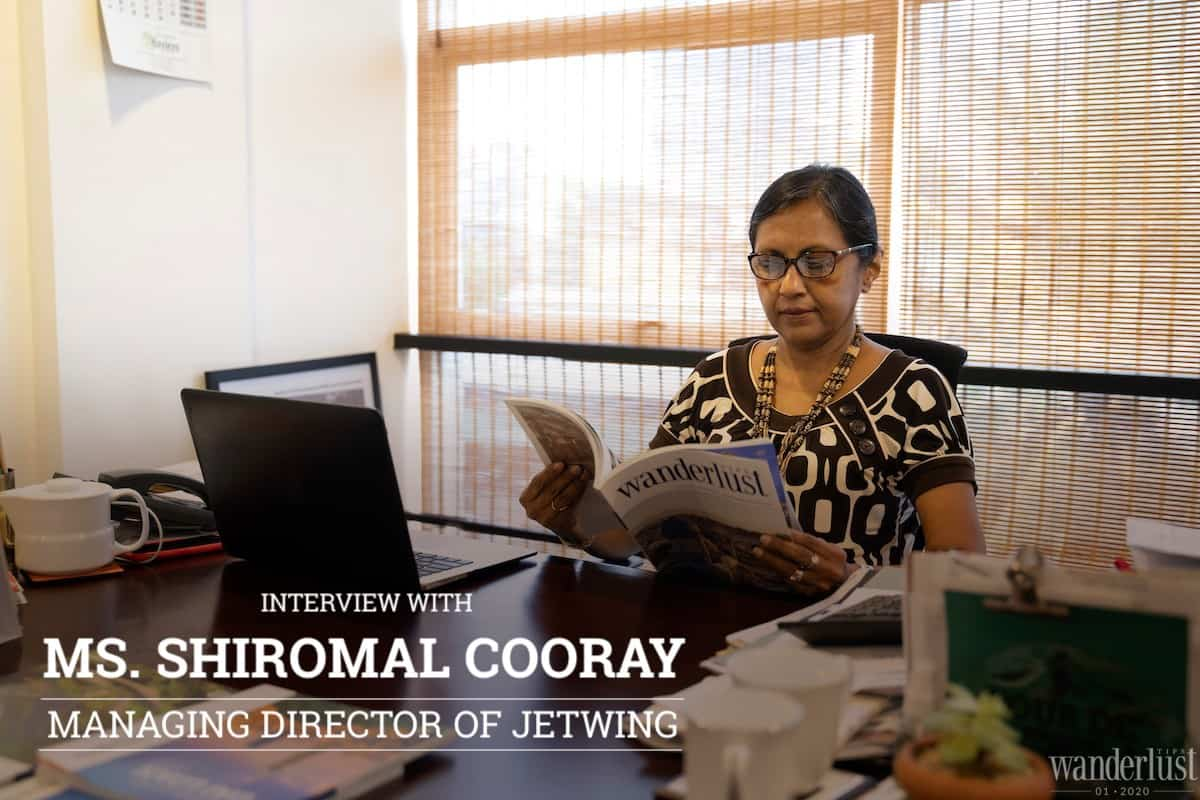 Wanderlust Tips magazine | Interview with Ms. Shiromal Cooray - Managing Director of Jetwing