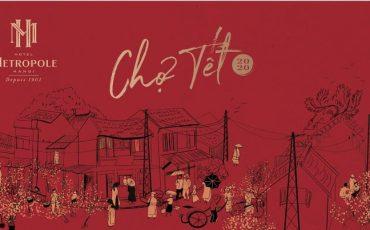 Wanderlust Tips magazine   Metropole Hanoi celebrates Tet with Old Quarter-style market and more