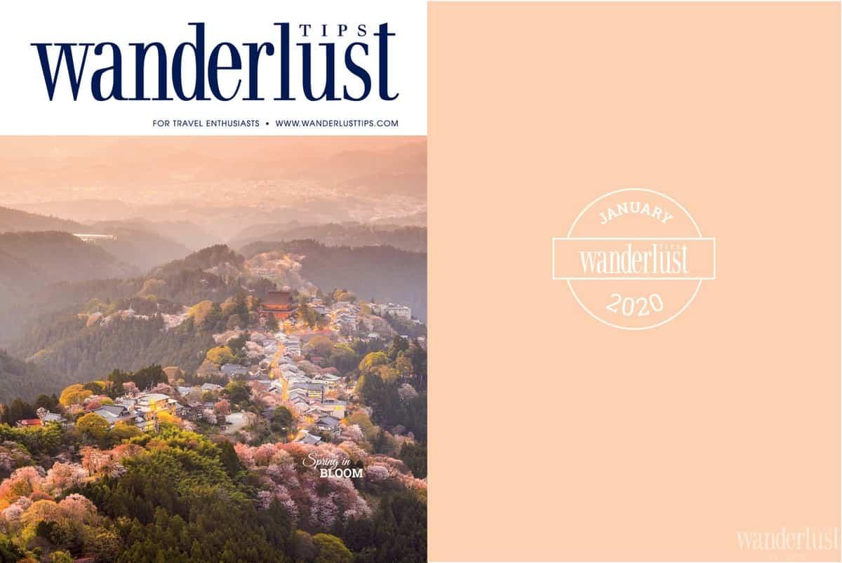 Wanderlust Tips magazine | Wanderlust Tips magazine January 2020: Spring in bloom