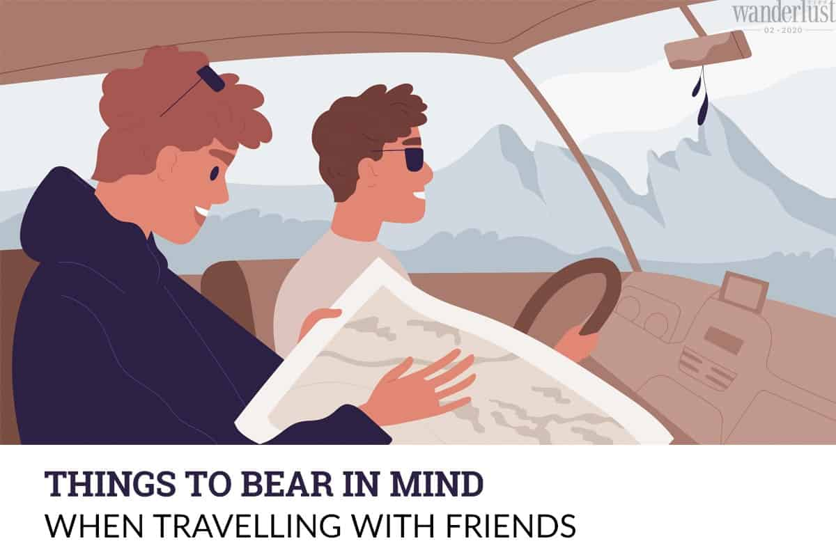 Wanderlust Tips Magazine   Things to bear in mind when travelling with friends