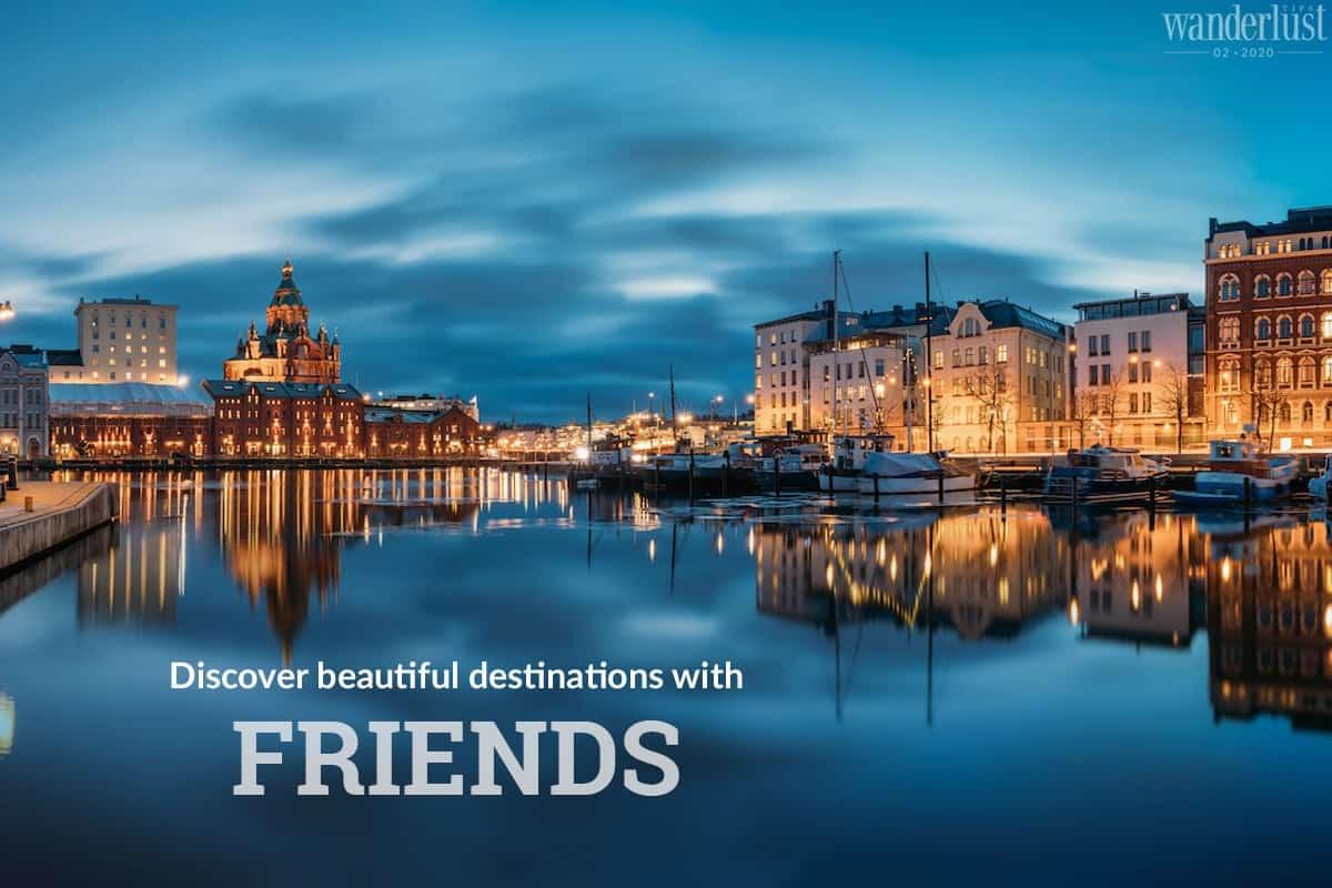 Wanderlust Tips Magazine   Wanderlust Tips Magazine March 2020: Getaway with friends