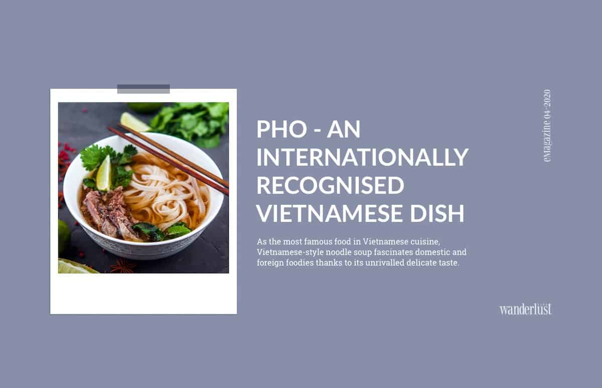 Wanderlust Tips Magazine | The story of Pho: More than just a delicious dish