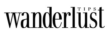 Wanderlust Tips | The leading travel magazine in U.S.A